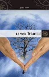 1908 La Vida Triunfal