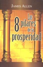 1911 Los 8 pilares de la Prosperidad